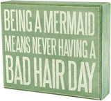 JennyGems - Being A Mermaid Means Never Having A Bad Hair Day - Funny Mermaid Sign - Mermaid Decor - Rustic Mermaid Decorations - Primitive - Gift for Mermaid Lover - Beach House Signs