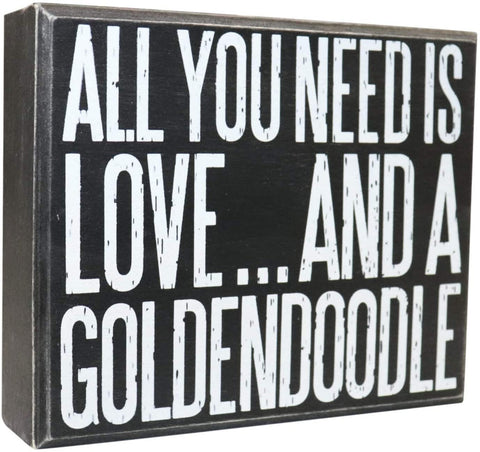 JennyGems - All You Need is Love and A Goldendoodle - Goldendoodle Gift Series, Goldendoodle Quotes, Goldendoodle Moms and Owners - Goldendoodle Sign - Goldendoodle Signs - Wooden Box Sign