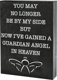 JennyGems - You May No Longer Be by My Side But Now I've Gained A Guardian Angel in Heaven, in Memory of - Funeral Decorations - Memorial Remembrance Sign - in Memory of Loved One - Sympathy Sign