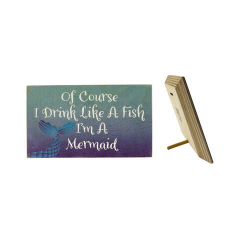 JennyGems Mermaid Sign - Of Course I Drink Like A Fish I'm A Mermaid - Mermaid Sayings and Mermaid Gifts Series - Mermaid Funny Gifts - Mermaid Room Decor - Mermaid Decor