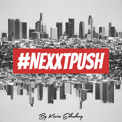 #Nexxtpush Clothing Brand by Kevin Eilenberg
