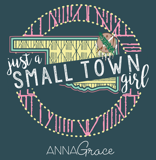 Oklahoma Small Town Girl - Short Sleeve