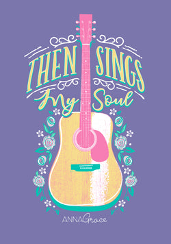Sings My Soul - Short Sleeve