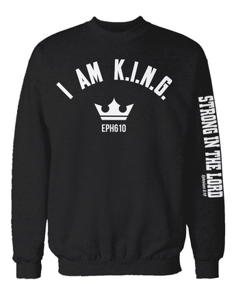 I AM KING Crew Neck Sweater (Strong In The Lord Sleeve)