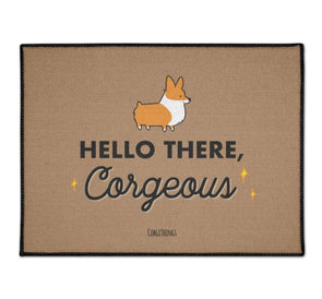 """Hello There Corgeous"" Corgi Floor Mat"