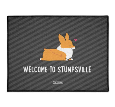 """Welcome to Stumpsville"" Corgi Floor Mat"