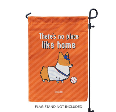 """No Place Like Home"" Baseball Corgi Garden Flag 
