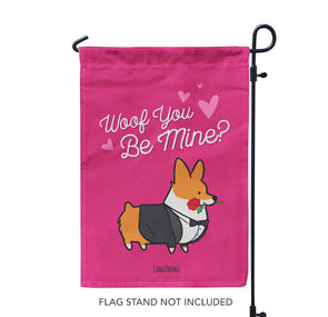 """Woof You Be Mine"" Corgi Garden Flag"