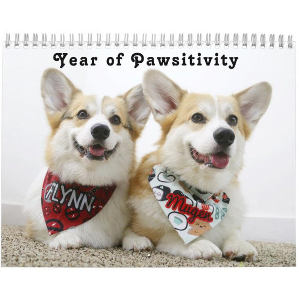 Flynn & Mugen's Year of Pawsitivity Calendar