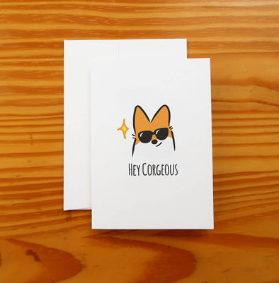 Hey Corgeous Corgi Greeting Card