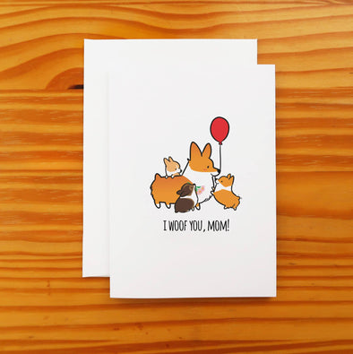 I Woof You Mom Corgi Greeting Card