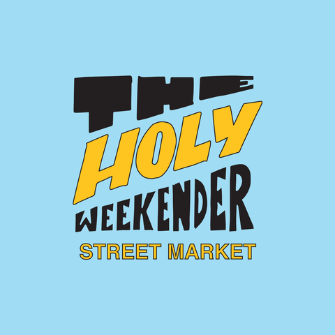 THE HOLY WEEKENDER STREET MARKET ~ JULY 22ND & 23RD
