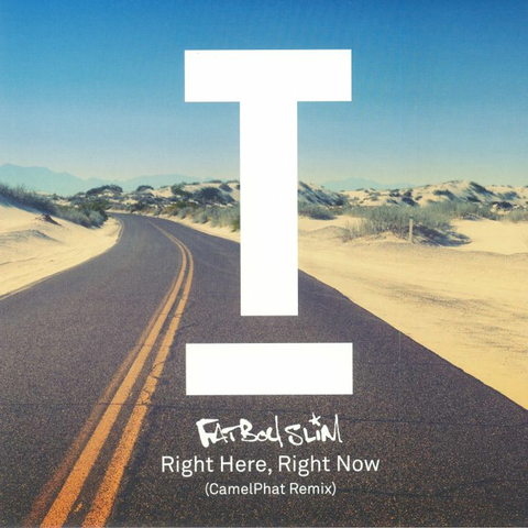 Fatboy Slim - Right Here, Right Now (Camelphat Remix)