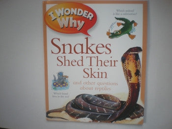 I Wonder Why Book: Snakes Skin