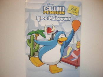 Club Penguin Sticker Book: Igloo Makeover