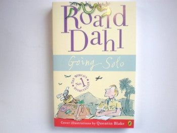 Going Solo by R Dahl