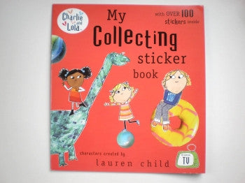 Charlie & Lola Sticker Book: Collecting