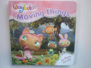 Waybuloo Moving Things Board Book