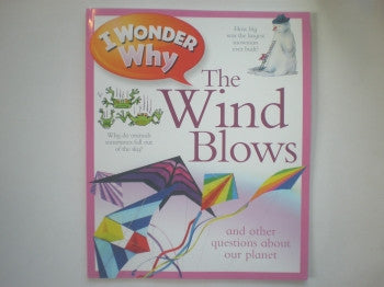 I Wonder Why Book: Wind Blows