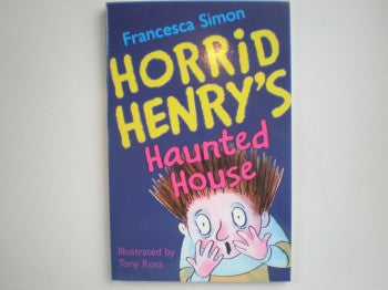 Horrid Henry Books: Haunted House