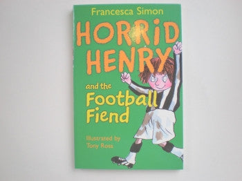 Horrid Henry Books: Football Fiend