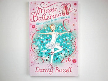 Magic Ballerina Book: Secret Princess