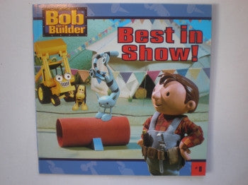 Bob the Builder: Best in Show
