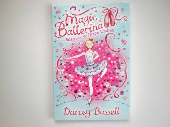 Magic Ballerina Book: Three Wishes