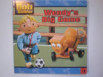 Bob the Builder: Wendy's Big Game