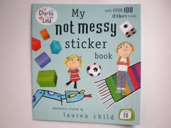 Charlie & Lola Sticker Book: Not Messy