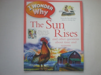 I Wonder Why Book: Sun Rises