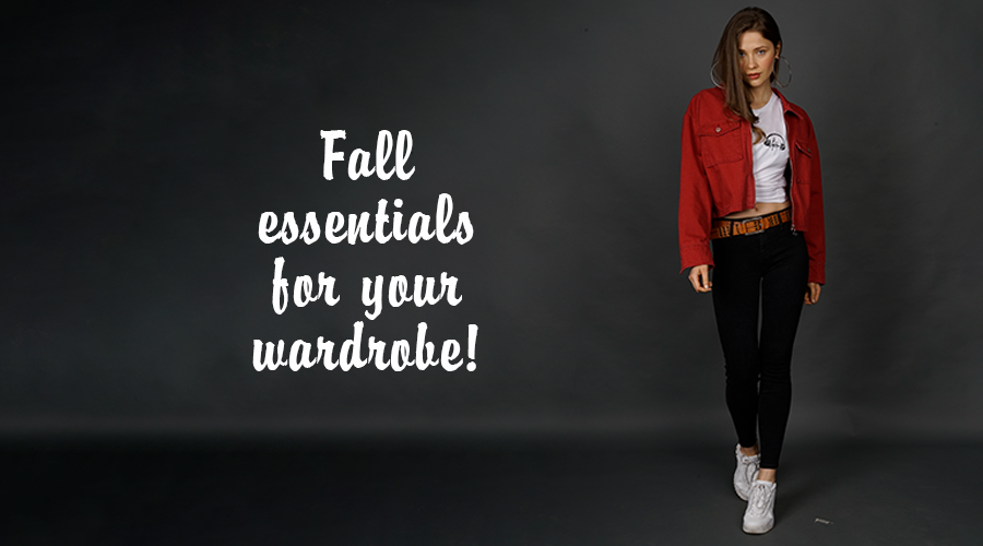 Fall Essentials For Your Wardrobe
