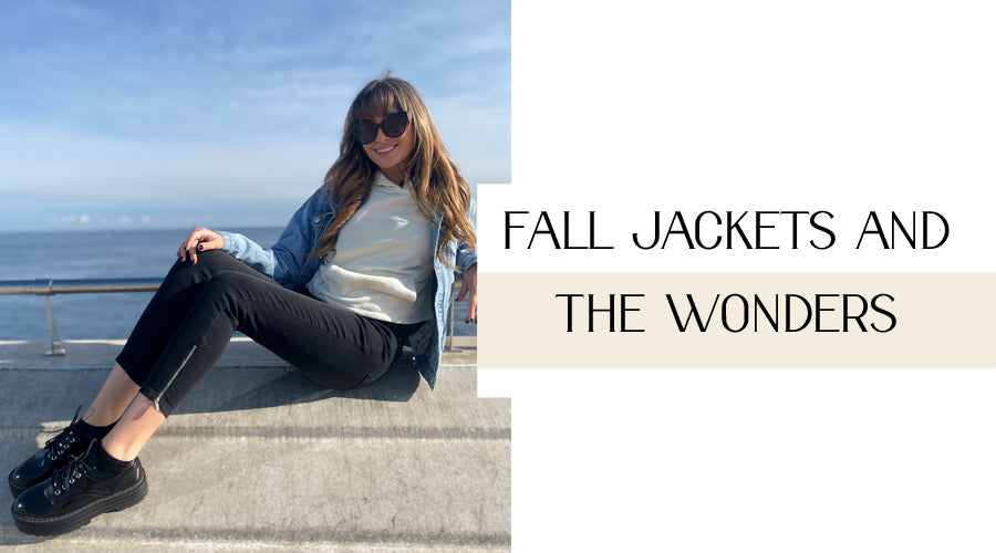 Fall Jackets and The Wonders
