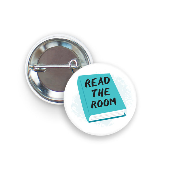 Read The Room - Book Pin, Funny Pinback Button