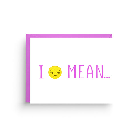 sympathy card, friendship card, encouragement card, get well soon card, funny card, humorous card, greeting card, girlfriend card, birthday card, emoji card, pop culture card, card for friend, on sale