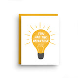 You Are The Brightest - Encouragement Card