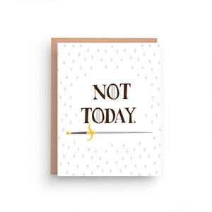 greeting card, birthday card, game of thrones, arya stark, not today, not today satan, game of thrones card, encouragement card, motivational card, fuck cancer card, got card, quote card, card for him