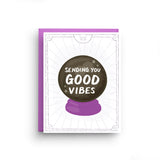 Good Vibes - Crystal Ball Tarot Greeting Card