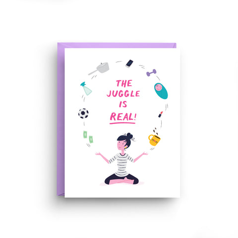 The Juggle is Real - Mother's Day Card (Violet)