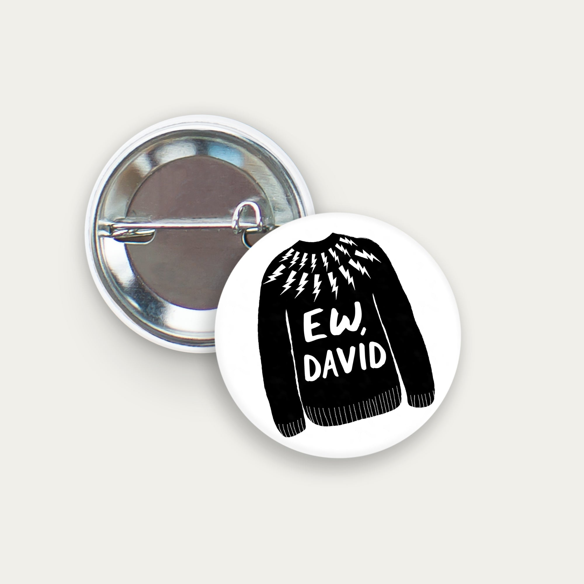 cute pin-back button, cute button, free shipping, coupon code, sale, funny button, funny pin, gift for friend, ew david, ew david button, schitt's creek, LGBTQ button, moira