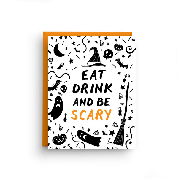 Eat Drink and Be Scary - Halloween Card