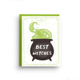 Best Witches - Halloween Greeting Card