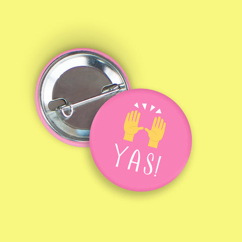 YAS! Pin-Back Button
