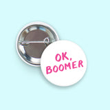 OK, Boomer - Pin-Back Button