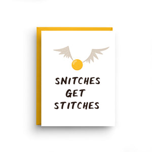 Snitches Get Stitches - Harry Potter Card