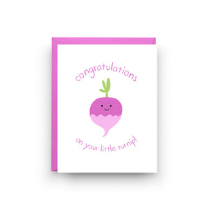 Congrats On Your Little Turnip - New Baby Card