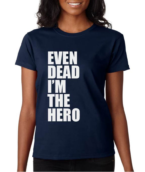 EDITH EVEN DEAD I'M THE HERO TEE