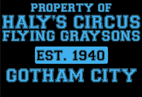Property of Haly's circus the flying Graysons ( nightwing ) tee