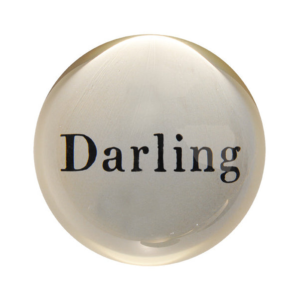 Darling Paperweight