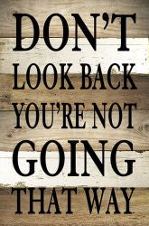 Don't Look Back Sign
